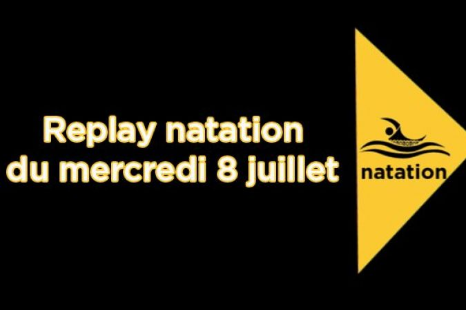 replay nattaion 8juillet