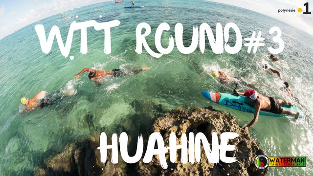 Waterman Tahiti tour 2018 - Huahine explorer