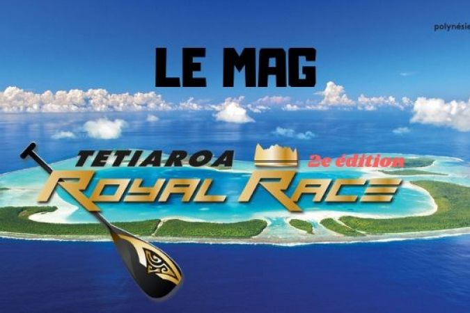 Tetiaroa Royal Race 2018 - Le mag