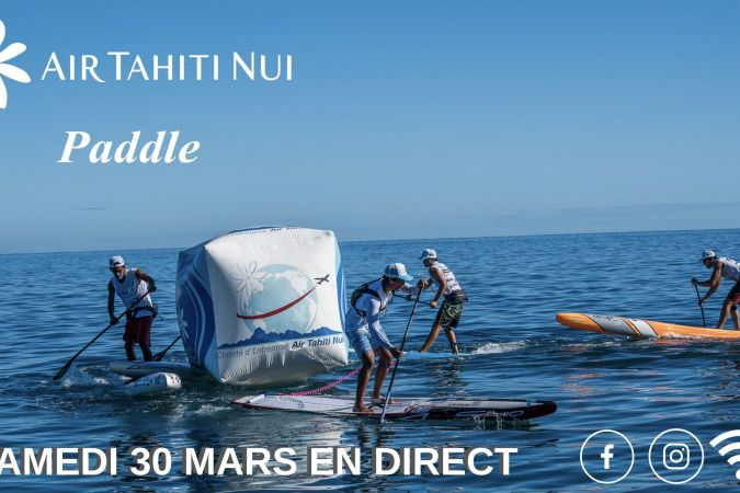 Air Tahiti nui paddle en direct