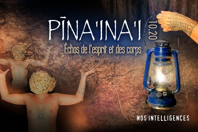 Pina'ina'i 2020 : « Nos intelligences »