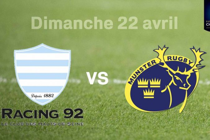 DEMI FINALE RUGBY - CHALLENGE CUP  RAcing 92 vs Munster Rugby