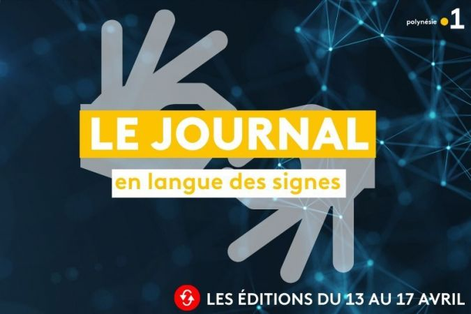 [REPLAY] JT langue des signes du 13 au 17 avril
