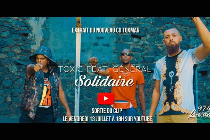 "Toxic clip ""Solidaire"""